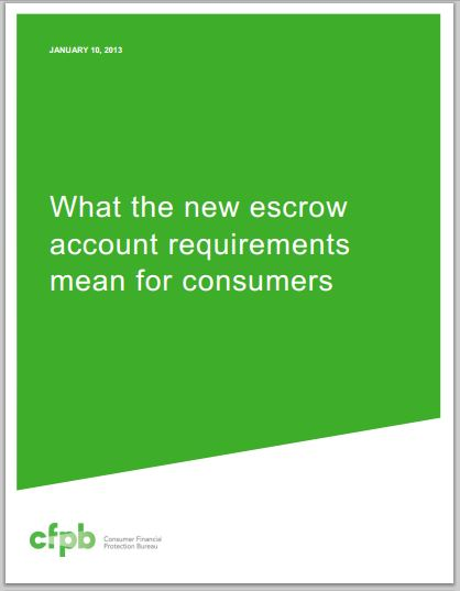 Download the Consumer Finance Protection Bureau  Escrow Rulebook