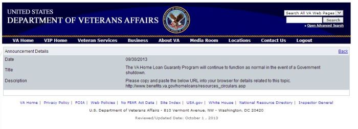 The VA Home Loan Guaranty Program will continue to function as normal in the event of a Government shutdown.